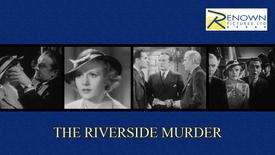 The Riverside Murder (12+)
