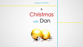 A Christmas With Dan (Parental Guidance)
