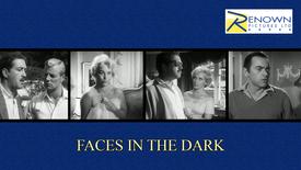 Faces In The Dark (12+)