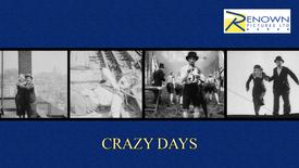 Crazy Days (Parental Guidance)