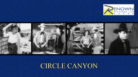 Circle Canyon (16+)