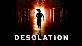 Desolation (18+) Thriller/Horror