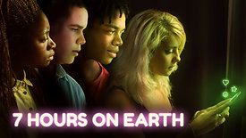 7 Hours On Earth (12+)