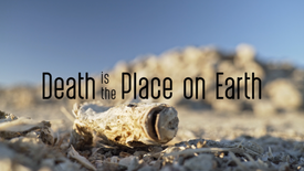 Death Is The Place On Earth (18+)