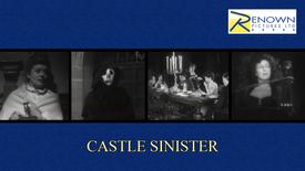 Castle Sinister (16+)