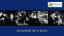 Shadow Of A Man (Parental Guidance)
