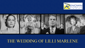 The Wedding Of Lilli Marlene (Parental Guidance)