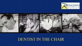 Dentist In The Chair (Parental Guidance)