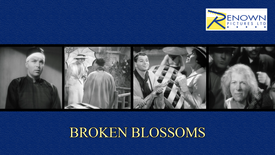 Broken Blossoms (12+)