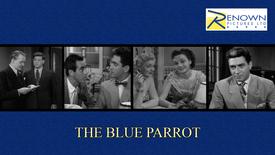The Blue Parrot (16+)