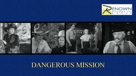 Dangerous Mission (Parental Guidance)