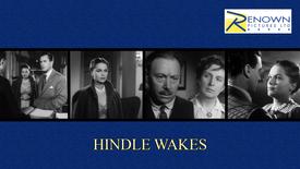 Hindle Wakes (U BBFC)