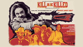 Kill Or Be Killed (18+) Western/Action