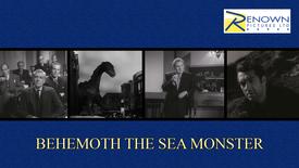 Behemoth The Sea Monster (12+)