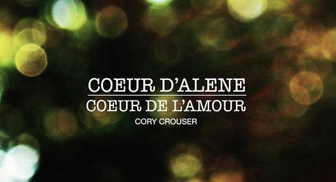 Cory Crouser -- Coeur D'Alene, Coeur De L'Amour