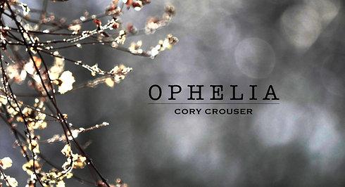 Cory Crouser -- Ophelia