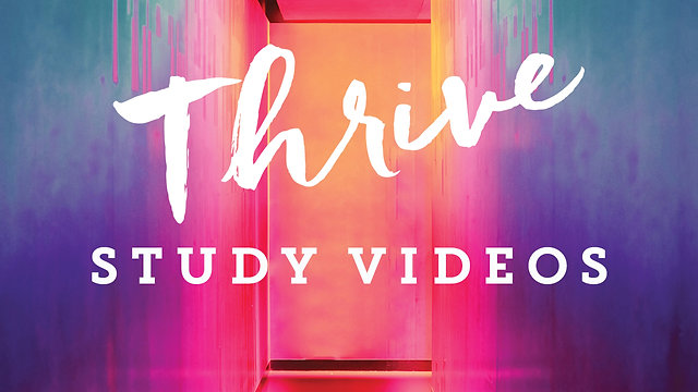 Thrive Study Videos