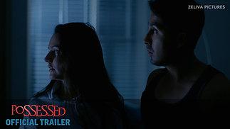 Possessed 2019 Trailer