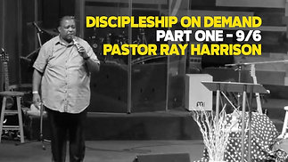 Discipleship on Demand Pt. 1
