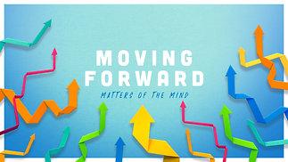 Moving Forward Pt. 1