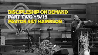 Discipleship on Demand Pt. 2
