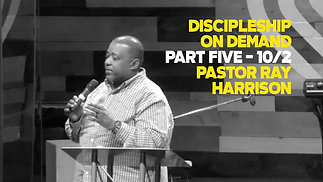 Discipleship on Demand Pt. 5