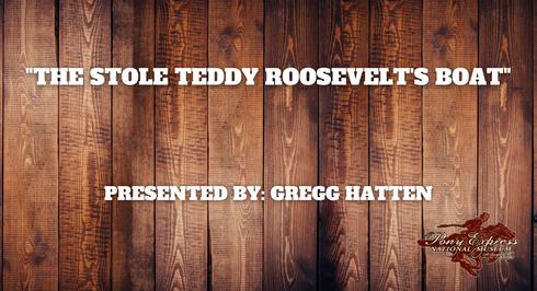 Teddy Roosevelts Boat - Gregg Hatten
