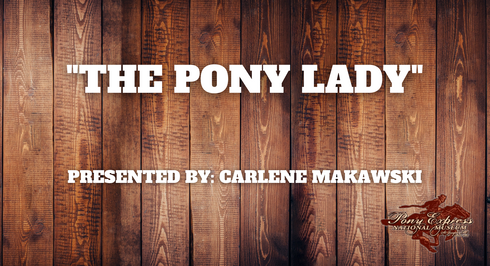 The Pony Lady - Carlene Makawski
