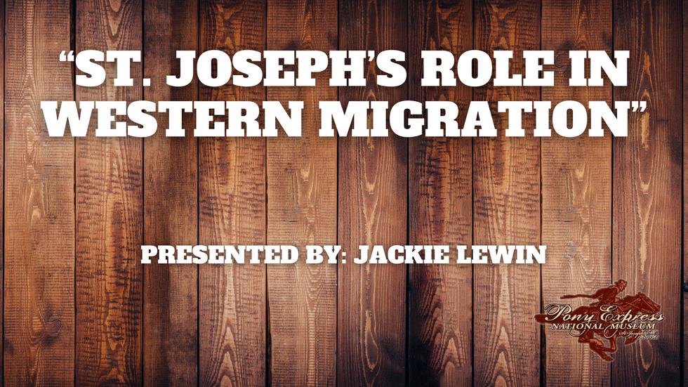 St. Joseph's Role in Western Migration - Jackie Lewin