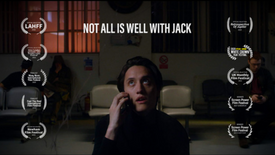 Not All Is Well With Jack | Trailer