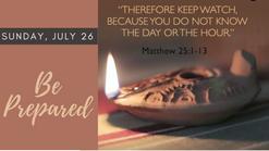 Be Prepared - July 26, 2020
