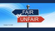 Fair or Unfair - October 18, 2020