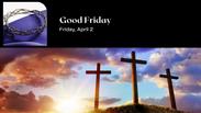 Good Friday Service - April 2, 2021