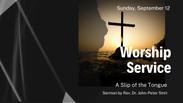 Sunday, September 12 - Worship Service