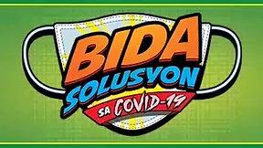 BIDA Solusyon sa Covid - 19