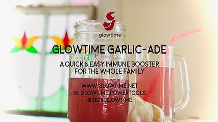 Glowtime Garlic-Ade