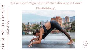 Una Practica Diaria para Ganar Flexibilidad
