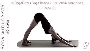 Yoga Flow ☆ Yoga Básico ☆ Secuencia para todo el Cuerpo