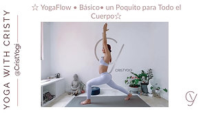 YogaFLow ☆ Yoga Basico ☆ Un Poquito para Todo el Cuerpo