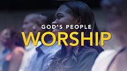 God's People Gather - Worship