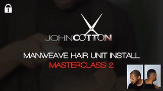 The Man Weave Masterclass by John Cotton -Class 2