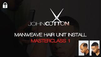 The Man Weave Masterclass by John Cotton -Class 1