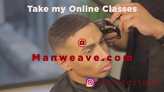 Available Now- The Man Weave Masterclass by John Cotton -Class 1