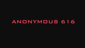 ANONYMOUS 616 - Movie Trailer