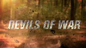 DEVILS OF WAR - Movie Trailer