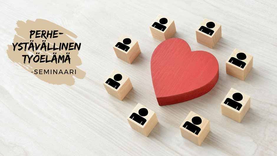 Perheystävällinen työelämä -seminaari 2.10.2020