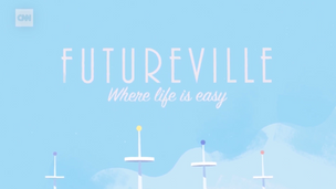 CNN - FUTUREVILLE