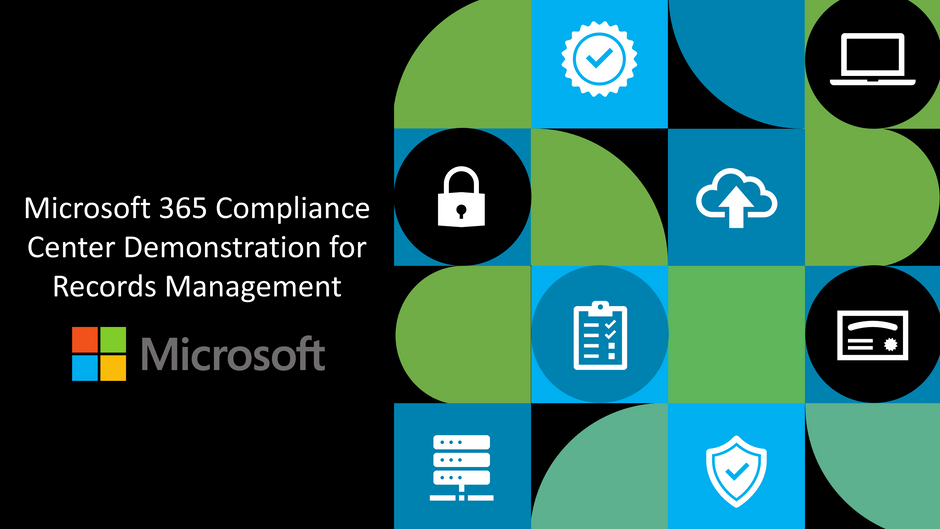 Microsoft 365 Compliance Center Demonstration for Records Management