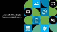 Microsoft M365 Digital Transformation Strategy