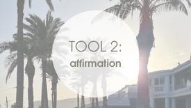 TOOL 2: AFFIRMATIONEN